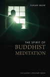 Spirit of Buddhist Meditation, Sarah Shaw