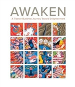 Awaken A Tibetan Buddhist Journey Toward Enlightenment, John Henry Rice, Jeffrey Durham