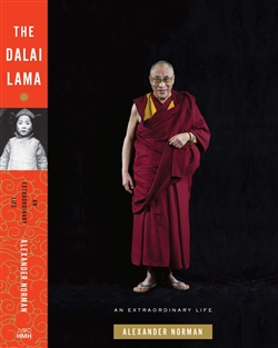The Dalai Lama: An Extraordinary Life by Alexander Norman