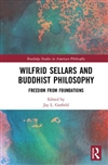Wilfrid Sellars and Buddhist Philosophy