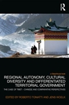 Regional Autonomy, Cultural Diversity and Differentiated Territorial Government