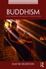 Buddhism: A Contemporary Philosophical Investigation