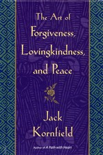 Art of Forgiveness, Lovingkindness, and Peace