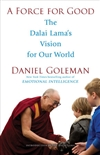 Force for Good: The Dalai Lama's Vision for Our World