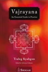 Vajrayana: An Essential Guide To Practice, Traleg Kyabgon
