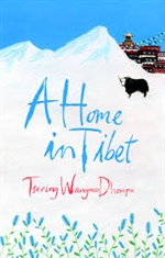 A Home in Tibet <br> By:  Tsering Wangmo Dhompa