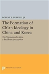Formation of Ch'an Ideology in China and Korea