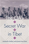 CIA's Secret War in Tibet (Modern War Studies), Kenneth Conboy, James Morrison