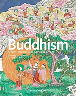 Buddhism: Origins, Traditions and Contemporary Life,