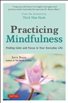 Practicing Mindfulness: Finding Calm and Focus in Your Everyday Life, Jerry Braza