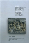 Buddhist Schools of the Small Vehicle