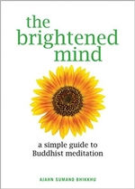 Brightened Mind: A Simple Guide to Buddhist Meditation
