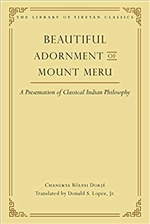 Beautiful Adornment of Mount Meru: A Presentation of Classical Indian Philosophy
