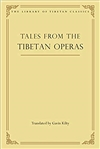 Tales from the Tibetan Operas  Gavin Kilty