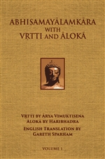 Abhisamayalamkara with Vrtti and Aloka Vol. 1