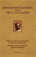 Abhisamayalamkara with Vrtti and Aloka Vol. 3