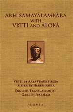 Abhisamayalamkara with Vrtti and Aloka Vol. 4