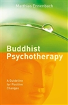 Buddhist Psychotherapy: A Guideline for Positive Changes