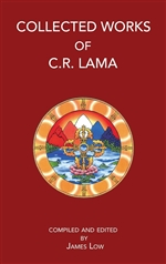 Collected Works of C. R. Lama <br>By: James Low
