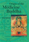Origin of the Medicine Buddha