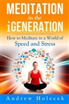 Meditation in the iGeneration
