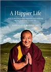 Happier Life: How to develop genuine happiness and wellbeing during every stage of your life. by Khentrul Rinpoche