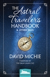 Astral Traveler's Handbook & Other Tales