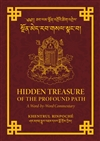 Hidden Treasure of the Profound Path