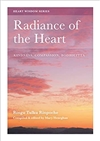 Radiance of the Heart: Kindness, Compassion, Bodhicitta