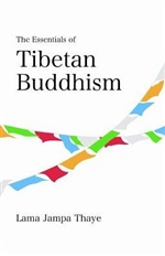 Essentials of Tibetan Buddhism, Lama Jampa Thaye