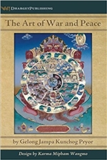 Art of War and Peace by: Geshe Jampa Kunchong  Pryor