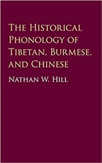 Historical Phonology of Tibetan, Burmese, and Chinese, Nathan Hill