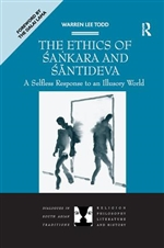 Ethics of Sankara and Santideva: A Selfless Response to an Illusory World