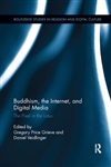 Buddhism, the Internet and Digital Media