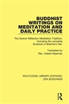 Buddhist Writings on Meditation and Daily Practice