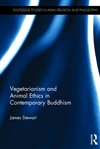 Vegetarianism and Animal Ethics in Contemporary Buddhism