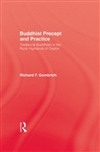 Buddhist Precept and Practice: Traditional Buddhism in the Rural Highlands of Ceylon