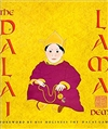 Dalai Lama: A Biography of the Tibetan Spiritual and Political Leader by Demi
