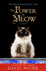 Dalai Lama's Cat and the Power of Meow <br> By: David Michie