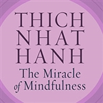 Miracle of Mindfulness CD