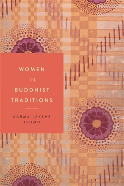 Women in Buddhist Traditions By Karma Lekshe Tsomo