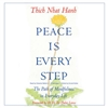 Peace Is Every Step CD