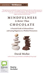 Mindfulness Is Better Than Chocolate (MP3 CD)