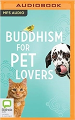 Buddhism for Pet Lovers (MP3 CD)