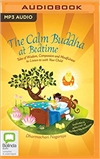 Calm Buddha at Bedtime: Tales of Wisdom, Compassion and Mindfulness