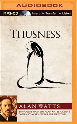 Thusness (MP3 CD) <br> By: Alan Watts