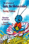 Adventures of Tashi, the Tibetan Cricket