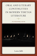 Oral and Literary Continuities in Modern Tibetan Literature <br> by Lama Jabb