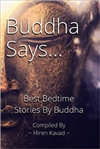 Buddha Says: Best Bedtime Stories by Buddha