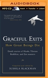 Graceful Exits: How Great Beings Die (MP3 CD)